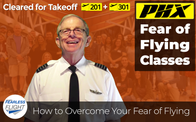 Fear of Flying Classes in Phoenix – What you need to know about the Cleared for Takeoff 201 Advanced Class