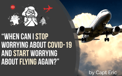 """When can I stop worrying about Covid-19 and start worrying about flying again?"""